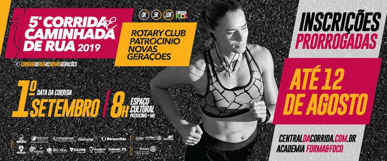 5ª CORRIDA E CAMINHADA ROTARY CLUB DE PATROCINIO