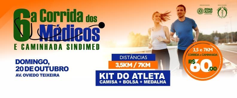 6ª CORRIDA DOS MÉDICOS E CAMINHADA SINDIMED