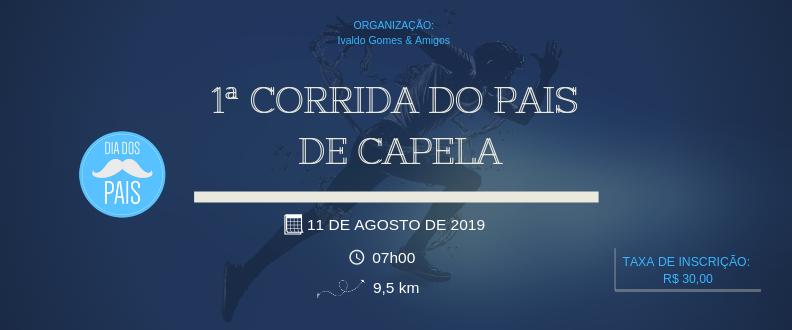 1ª CORRIDA DOS PAIS DE CAPELA