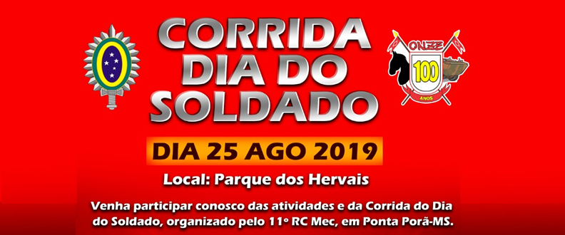 CORRIDA DIA DO SOLDADO 2019 - 11º RC Mec