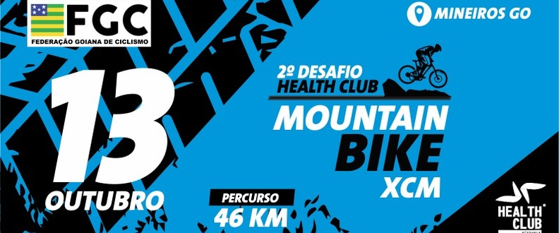 2º DESAFIO HEALTH CLUB MOUNTAIN BIKE XCM