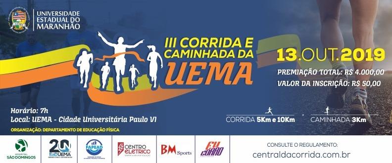 III CORRIDA E CAMINHADA UEMA