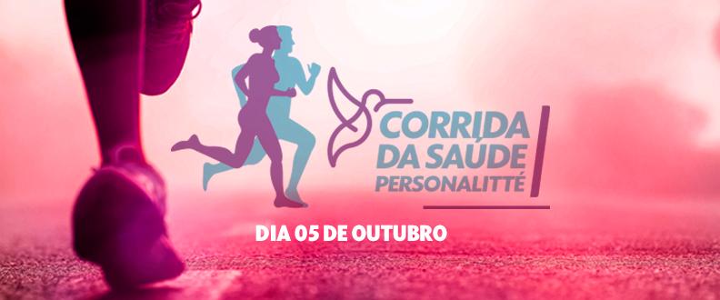 CORRIDA DA SAÚDE PERSONALITTÉ