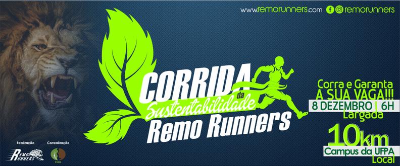 CORRIDA DA SUSTENTABILIDADE - REMO RUNNERS