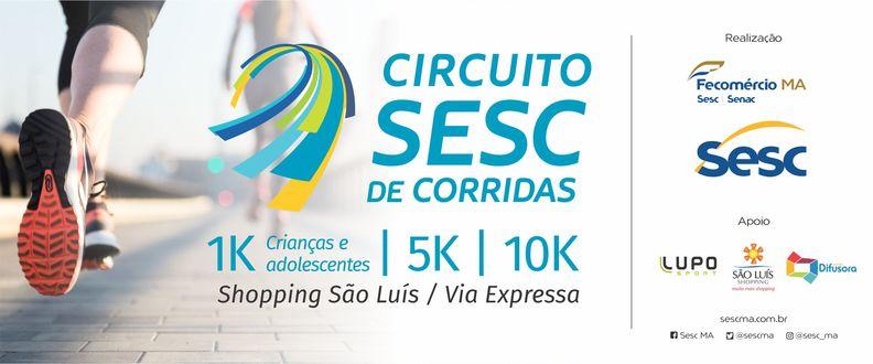 CIRCUITO SESC DE CORRIDAS SÃO LUIS