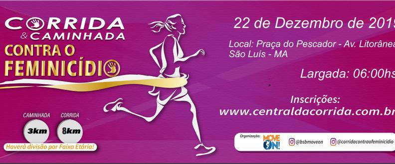 Corrida e Caminhada Contra o Feminicídio São Luís