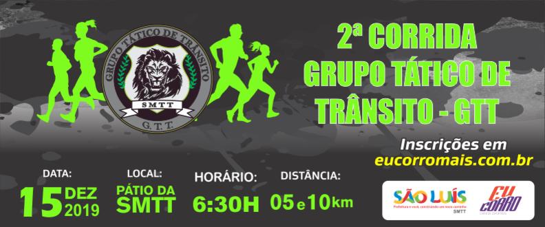2ª CORRIDA GRUPO TÁTICO DE TRÂNSITO – GTT/SMTT