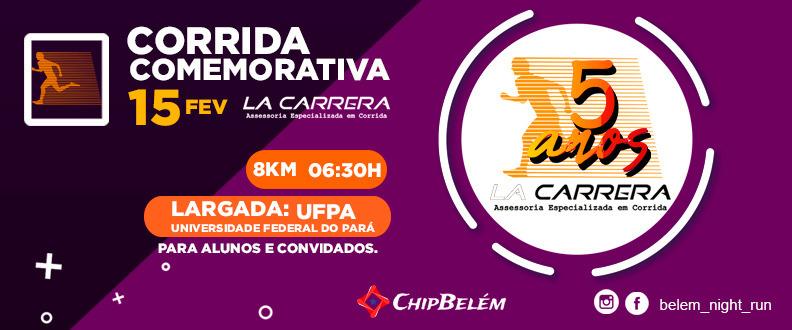 CORRIDA COMEMORATIVA LA CARRERA 5 ANOS
