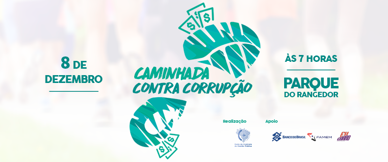 CAMINHADA CONTRA A CORRUPÇÃO