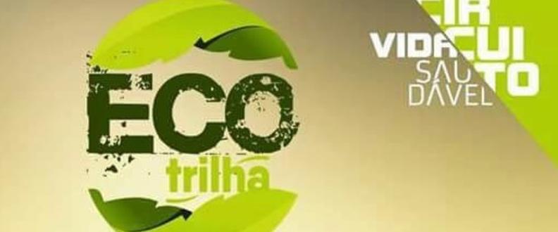 """ECO TRILHA 2020 """"CIRCUITO VIDA SAUDÁVEL"""""""