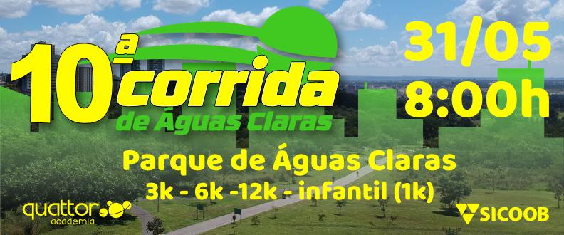 10ª CORRIDA DE ÁGUAS CLARAS