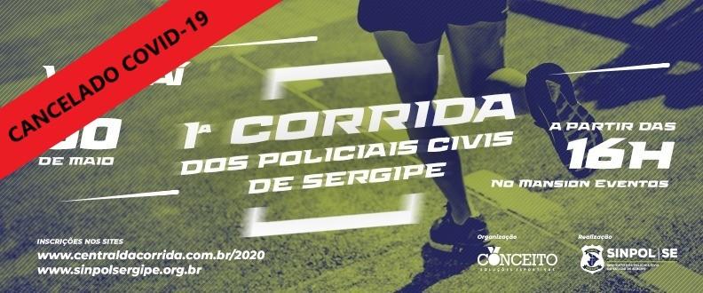 1ª CORRIDA DOS POLICIAIS CIVIS DE SERGIPE