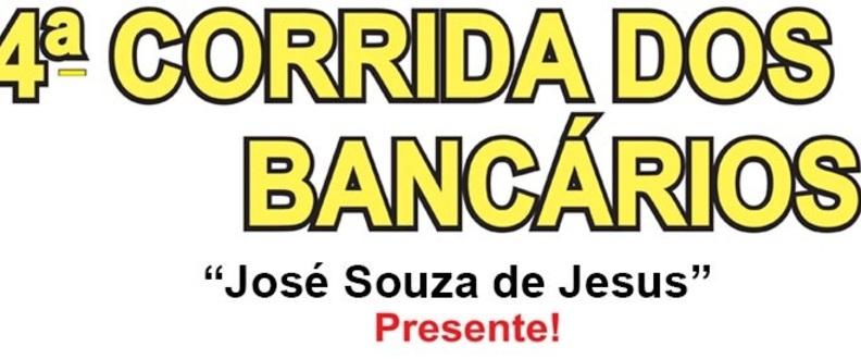 4ª CORRIDA DOS BANCÁRIOS  - 2015