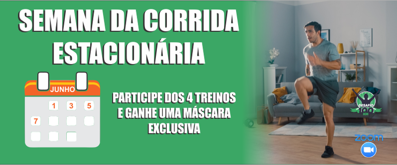 SEMANA DA CORRIDA ESTACIONARIA COM O DESAFIO100KM