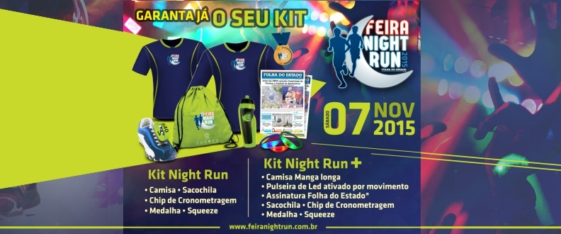 Feira Night Run 2015 Folha do Estado