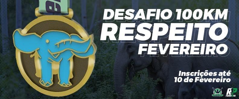 DESAFIO E SUPERAÇÃO - RESPEITO - ETAPA FEVEREIRO