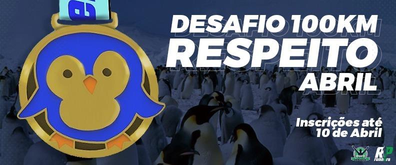 DESAFIO E SUPERAÇÃO - RESPEITO - ETAPA ABRIL