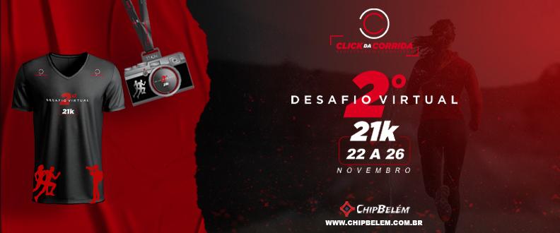 2° DESAFIO VIRTUAL DO CLICK DA CORRIDA - 21K
