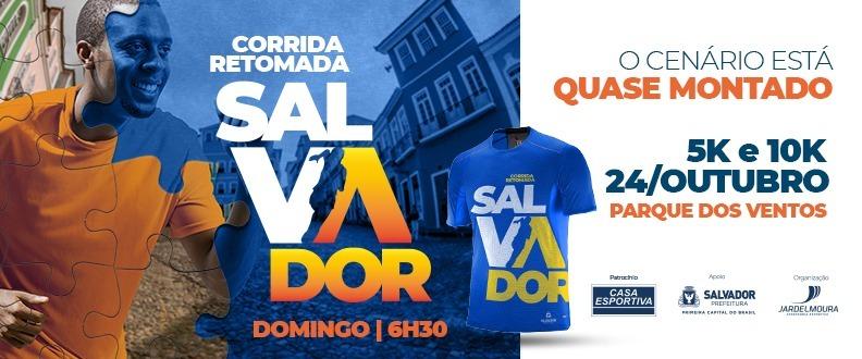 CORRIDA RETOMADA SALVADOR