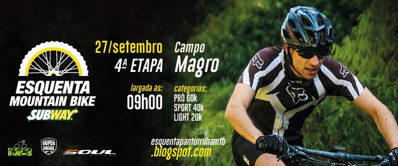 ESQUENTA MTB SUBWAY® -4ª ETAPA- CAMPO MAGRO - PR