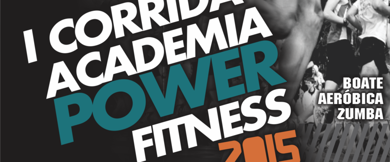 I CORRIDA ACADEMIA POWER FITNESS