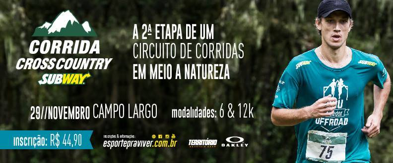 CORRIDA CROSS COUNTRY SUBWAY®-2º ETAPA CAMPO LARGO