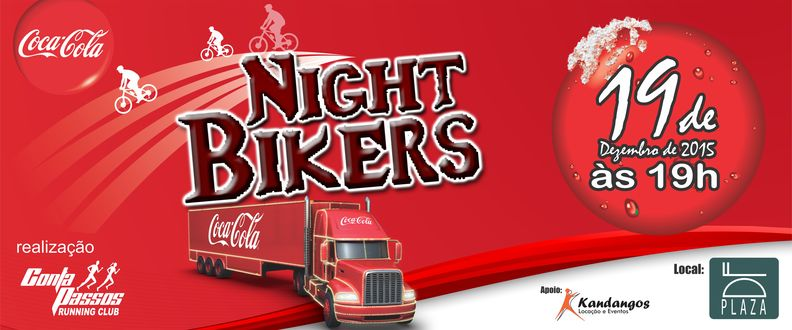 NIGHT BIKERS 2015 com a Caravana da COCA-COLA