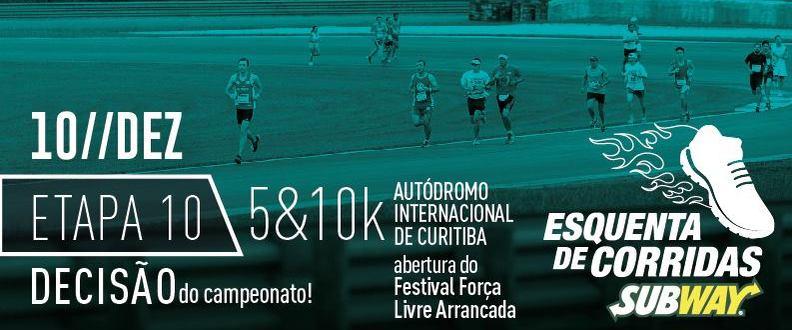 ESQUENTA CORRIDAS SUBWAY® 10ª ETAPA - AUTÓDROMO