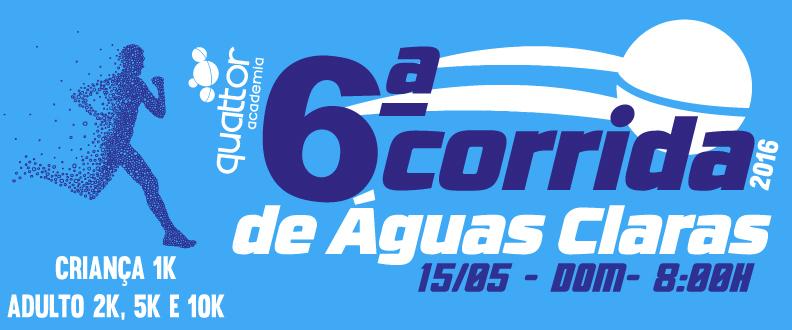 6ª CORRIDA DE ÁGUAS CLARAS