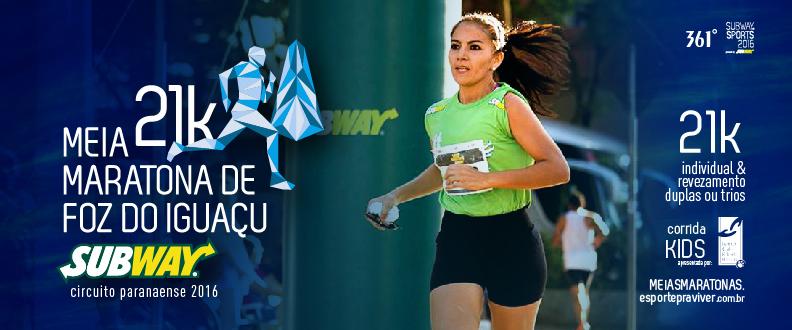 Meia Maratona De Foz Do Iguaçu SUBWAY ®2017
