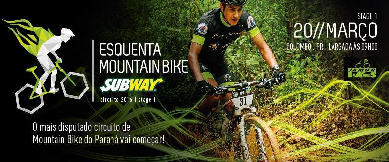 Esquenta Mountain Bike SUBWAY® - 1º Etapa-Colombo