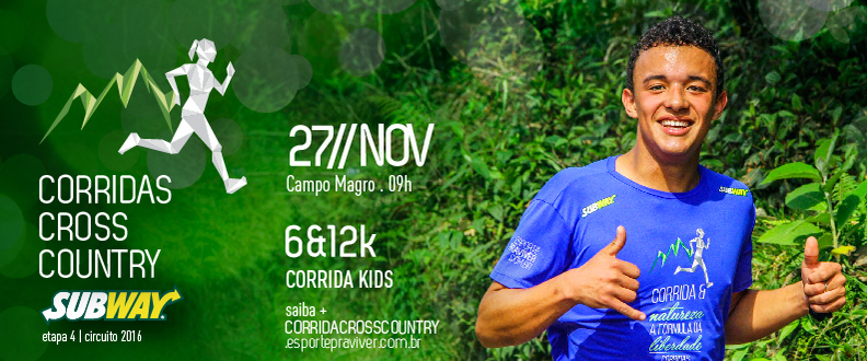 CORRIDA CROSS COUNTRY SUBWAY® - 4º ETAPA