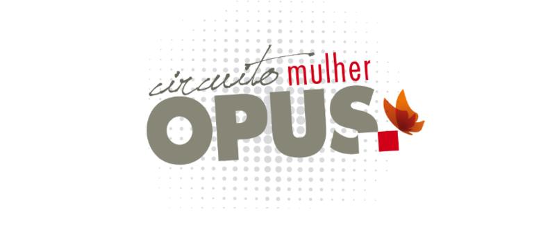 CIRCUITO MULHER OPUS - EXCLUSIVO FUNCIONÁRIOS