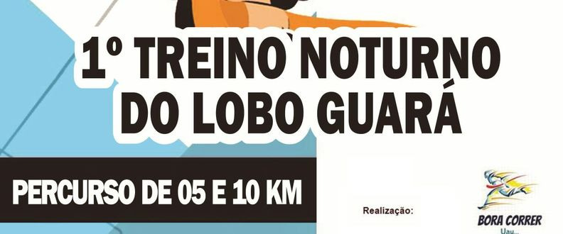 1° TREINO DO LOBO GUARÁ