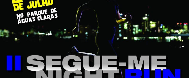 2º Segue-me Night Run