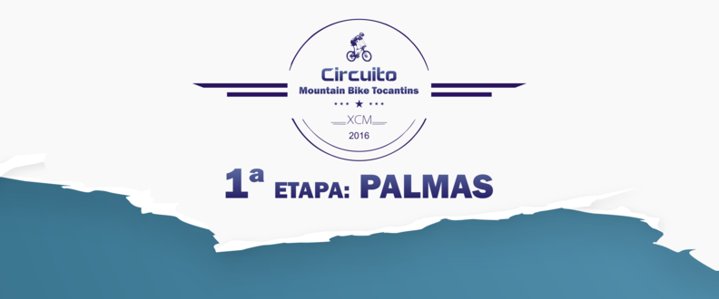 Circuito MTB Tocantins – 1ª Etapa: Palmas
