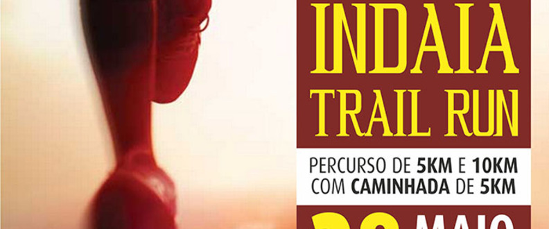 1º TREINO TRAIL RUN - INDAIA / RUN4FUN