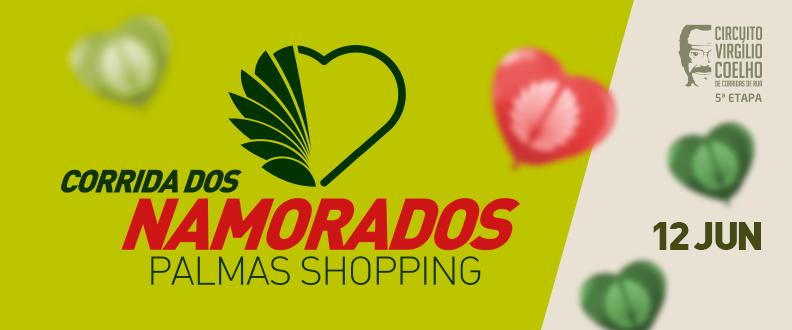 CORRIDA DOS NAMORADOS PALMAS SHOPPING
