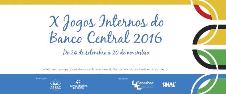 X JOGOS INTERNOS DO BANCO CENTRAL 2016